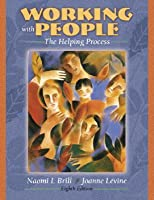 Working with People: The Helping Process (Book Alone)