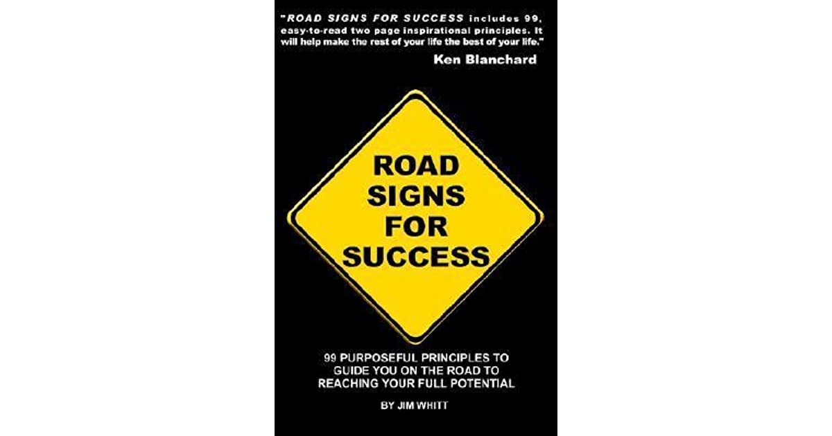 Road Signs for Success by Jim Whitt — Reviews, Discussion ...