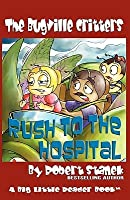 Rush to the Hospital (Buster Bee's Adventures Series #6