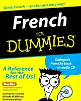 French for Dummies [With CD (Audio)]