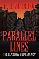 Parallel Lines: The Glasgow Supremacy