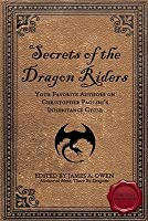 Secrets of the Dragon Riders: Your Favorite Authors on Christopher Paolini's Inheritance Cycle: Completely Unauthorized