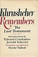 Khrushchev Remembers: The Last Testament
