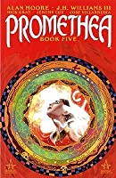 Promethea: Book Five (Promethea, #5)