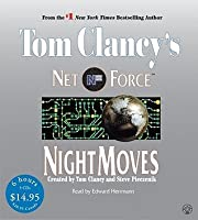 Night Moves (Tom Clancy's Net Force, #3)