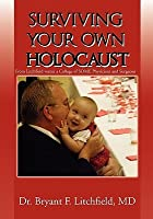 Surviving Your Own Holocaust