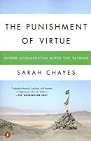 The Punishment of Virtue: Inside Afghanistan After the Taliban