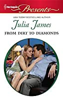 From Dirt to Diamonds: (From Dirt to Diamonds)