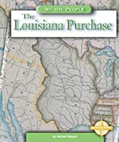 The Louisiana Purchase (We the People (Compass Point Books Hardcover))
