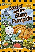 Buster and the Giant Pumpkin [With 2 Postcards]