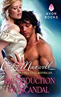 The Seduction of Scandal (Scandals and Seductions, #5)
