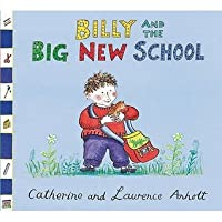 Billy And The Big New School (Anholt Family Favourites)