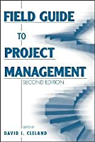 Field Guide to Project Management