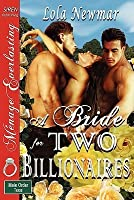 A Bride for Two Billionaires (The Male Order, Texas Collection, #2)