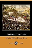War Poetry of the South (Dodo Press)