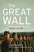 The Great Wall: China Against The World, 1000 Bc Ad 2000