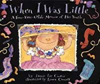 When I Was Little Board Book: A Four-Year-Old's Memoir of Her Youth