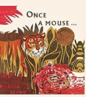 Once a Mouse: A Fable Cut in Wood from Ancient India