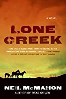 Lone Creek: A Novel