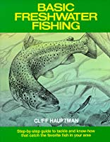 Basic Freshwater Fishing