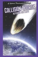 Collision Course: Asteroids and Earth
