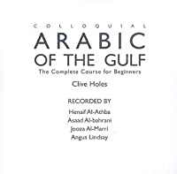 Colloquial Arabic of the Gulf: The Complete Course for Beginners