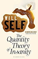 The Quantity Theory Of Insanity