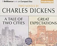 A Tale of Two Cities and Great Expectations: Two Novels