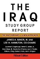 The Iraq Study Group Report: The Way Forward    A New Approach