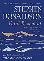 Fatal Revenant (The Last Chronicles of Thomas Covenant, #2)
