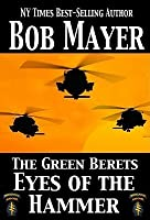 Eyes of the Hammer (The Green Berets, #1)