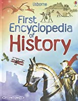 First Encyclopedia Of History