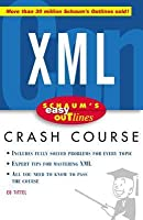 Schaum's Easy Outline XML: Based on Schaum's Outline of Theory and Problems of XML by Ed Tittel