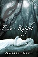 Evie's Knight (The Knight Series, #1)