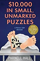 $10,000 in Small, Unmarked Puzzles (Puzzle Lady, #13)