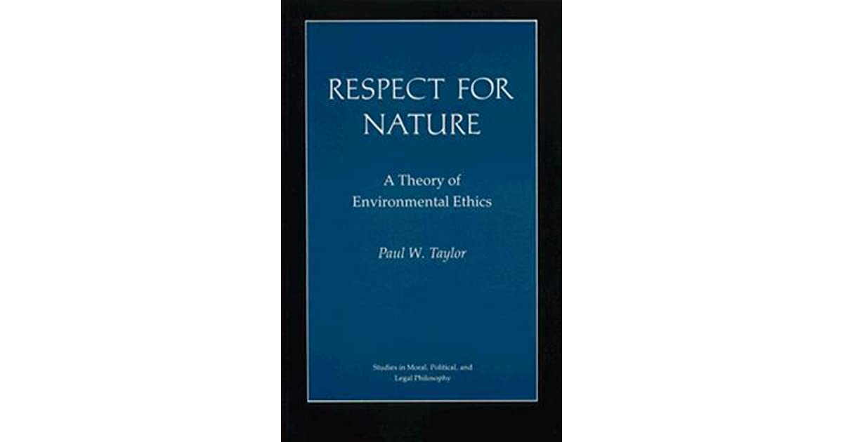 The ethics of respect for nature essay
