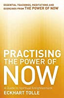 Practising the Power of Now