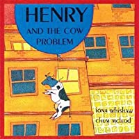 Henry And The Cow Problem (Annikins)