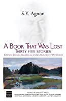 A Book That Was Lost: Thirty Five Stories (Hebrew Classics)