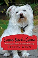 Come Back, Como: Winning the Heart of a Reluctant Dog