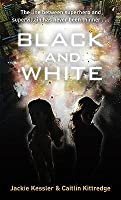 Black and White (The Icarus Project, #1)
