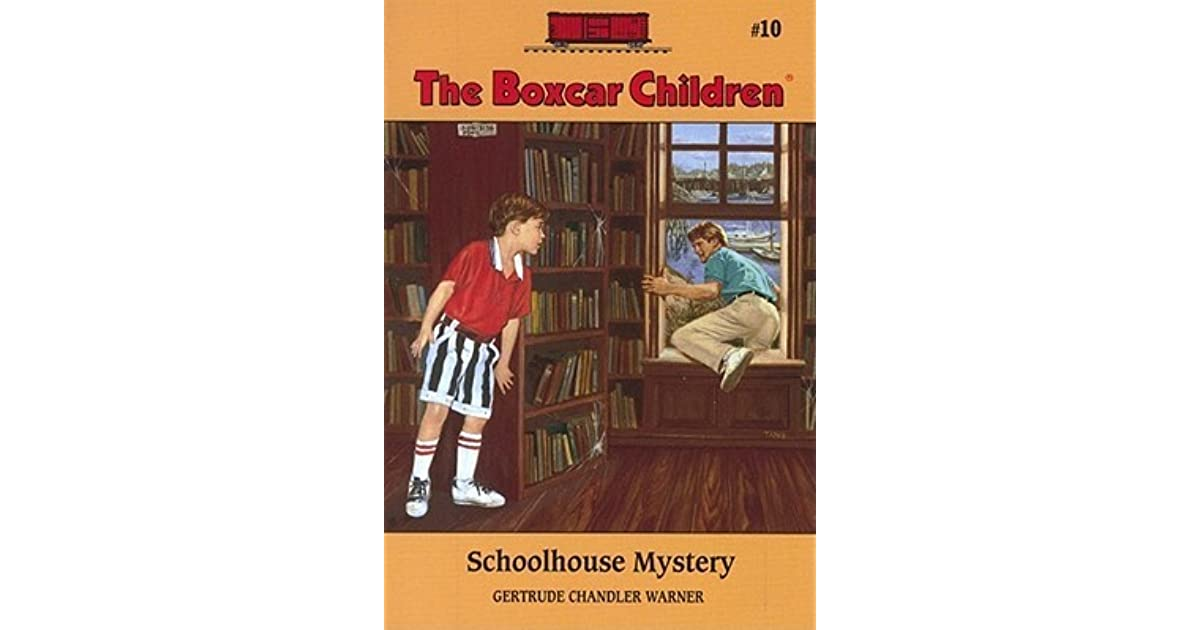 Boxcar Children Book Cover : Schoolhouse mystery the boxcar children by gertrude
