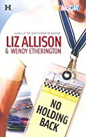 No Holding Back (The Garrisons, #1)