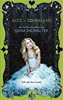 Alice in Zombieland (White Rabbit Chronicles, #1)