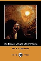 The Man of Uz and Other Poems (Dodo Press)