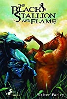 The Black Stallion and Flame (Black Stallion Series, Book 15)