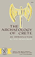 The Archaeology of Crete: An Introduction