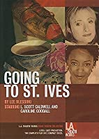 Going to St. Ives (L.A. Theatre Works Audio Theatre Collection) (L. a. Theatre Works Audio Theatre Collection)