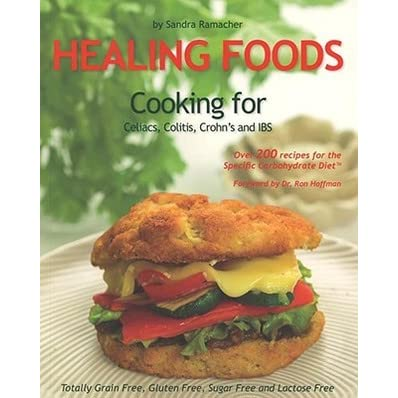 Healing foods cooking for celiacs colitis crohn 39 s and for Cuisine for healing