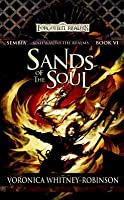 Sand of the Soul: Sembia: Gateway to the Realms, Book 6